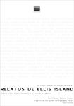 Desapariciones, Relatos de Ellis Island