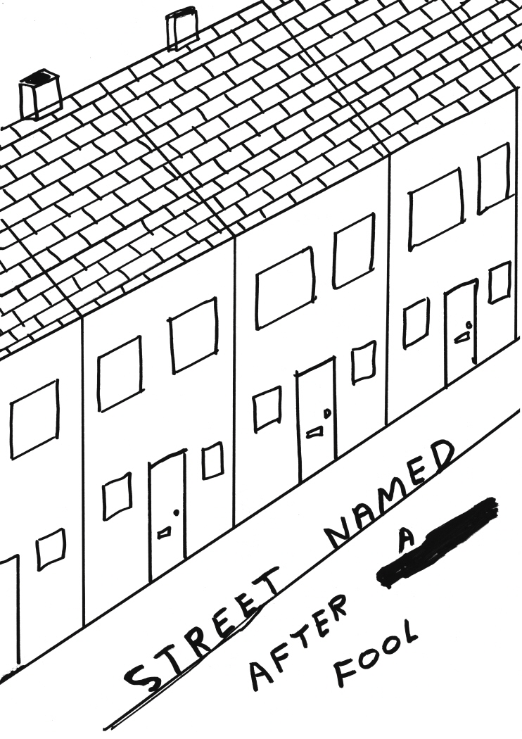 Untitled (Street namedafter a fool) (2011)