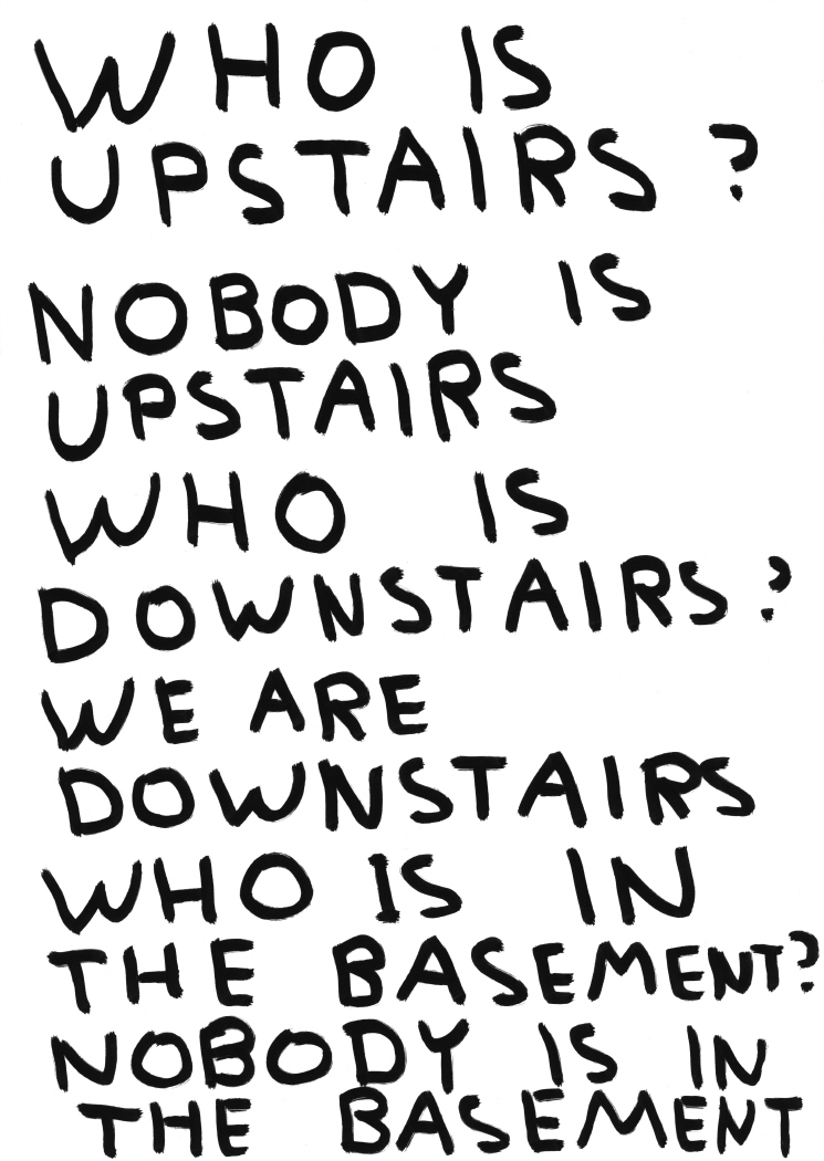 Untitled (Who is upstairs?) (2011)