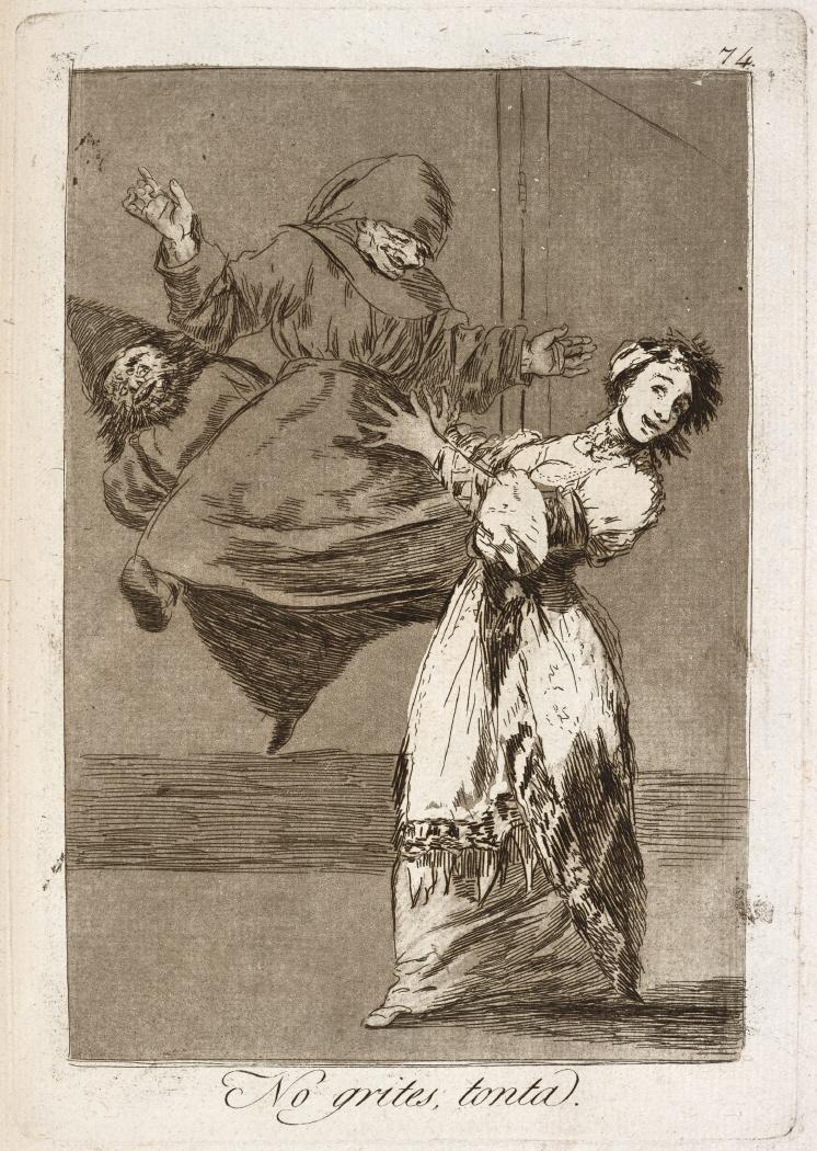 Caprichos. No grites, tonta, 1799