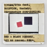 P/Russ/20th Cent. MALEVICH, Kasimir. SUPREMATIST COMPOSITION: RED & BLACK SQUARES. oil on canvas, 1915, IV